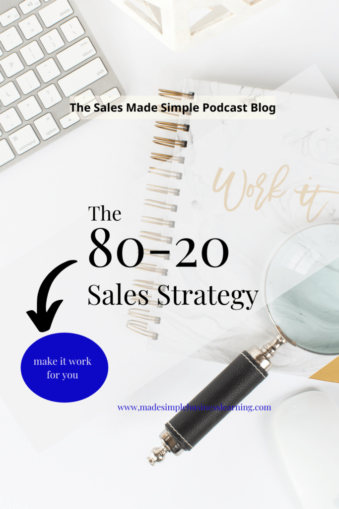 The 80-20 Sales Strategy