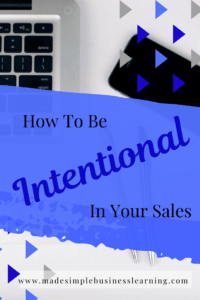 Selling with intention.  When you have a specific out in mind and a plan to get there, you will close sales faster and easier.