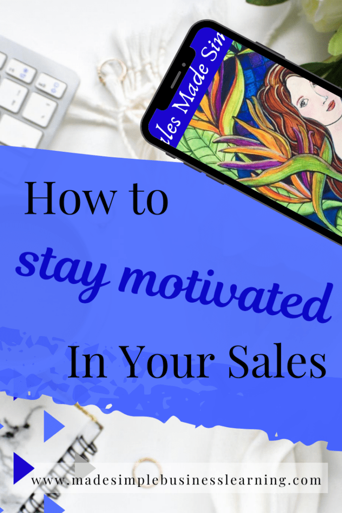 Staying Motivated in Your Sales