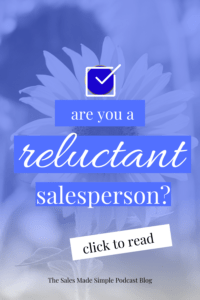 Are You a Reluctant Salesperson?