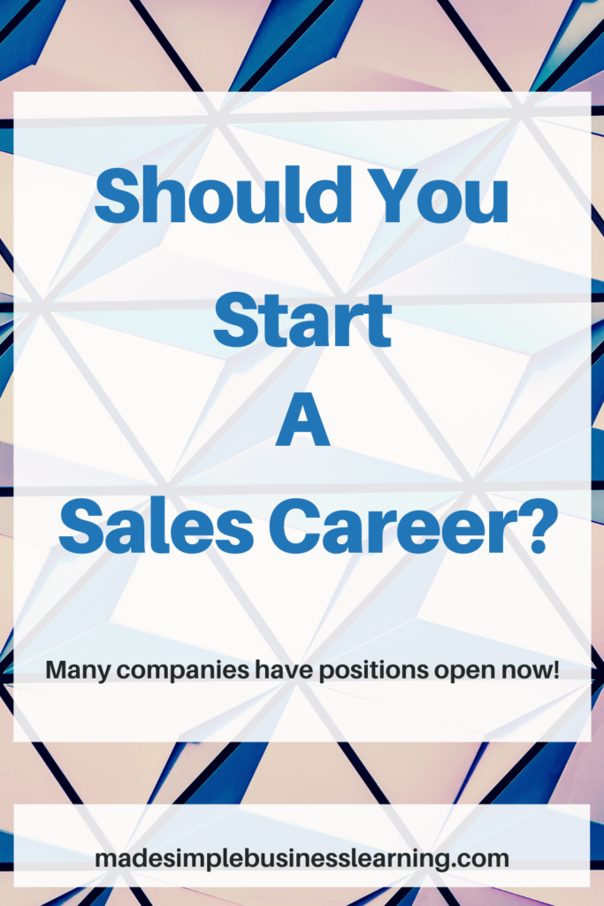 Should You Start a Sales Career In 2020?