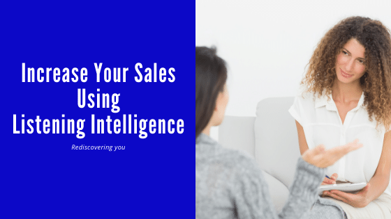 Increase Your Sales With Listening Intelligence